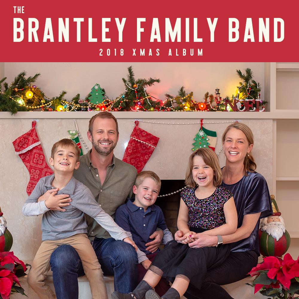 The Brantley Family Band 2018 Xmas Album