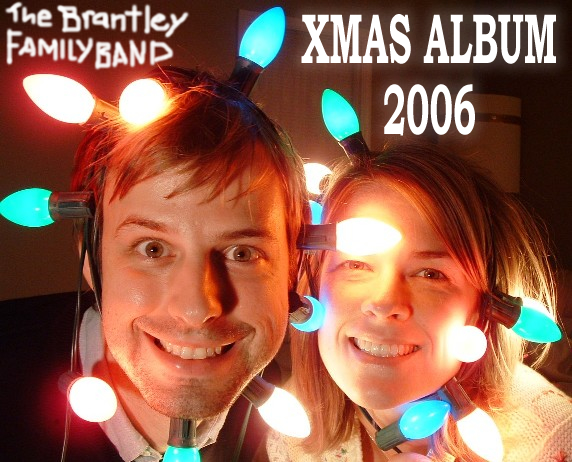 The Brantley Family Band 2006 Xmas Album