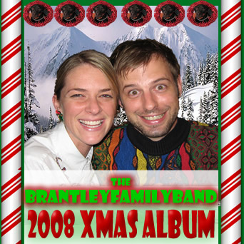 The Brantley Family Band 2008 Xmas Album