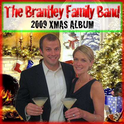 The Brantley Family Band 2009 Xmas Album