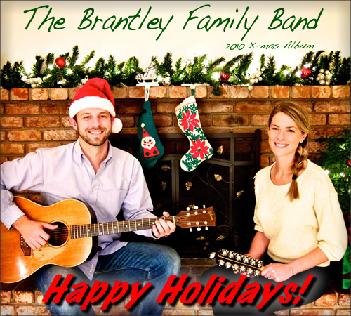 The Brantley Family Band 2010 Xmas Album